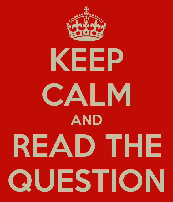 keep-calm-and-read-the-question-14